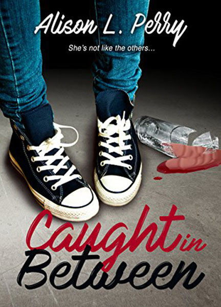 Caught in Between by Alison L. Perry, edited by Nikki Busch Editing