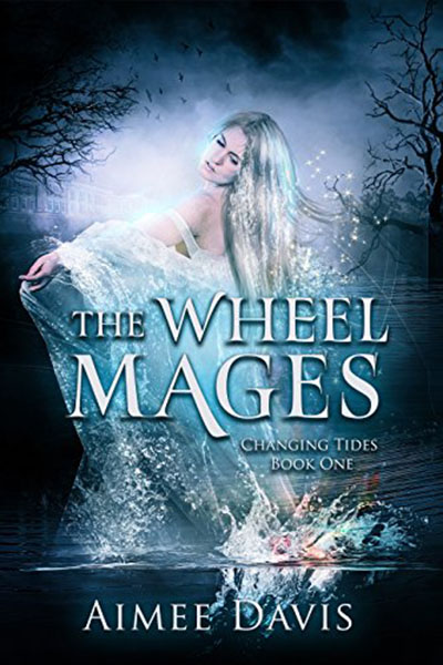 The Wheel Mages by Aimee Davis, edited by Nikki Busch Editing