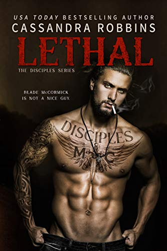Lethal by Cassandra Robbins, edited by Nikki Busch Editing